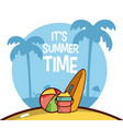 its summer time cartoon card vector image