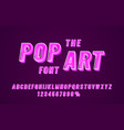 pop art font set collection letters and numbers vector image