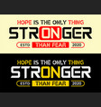 we are stronger when we are all together vector image