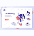 car painting service isometric website vector image