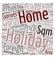 Holidays Holiday homes in Cyprus text background vector image vector image