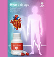 drugs for heart diseases treatment poster vector image vector image