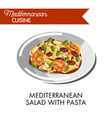 mediterranean salad with pasta and greenery on vector image vector image