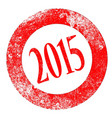 2015 rubber stamp vector image vector image