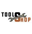 color vintage tools shop emblem vector image vector image