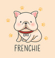 cute frenchie cartoon hand drawn style vector image
