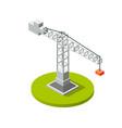 isometric crane industry vector image