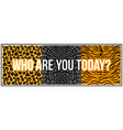 trendy phrase on wild animal skins vector image