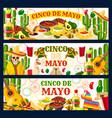 cinco de mayo mexican greeting banners vector image