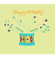 happy birthday cartoon drum card vector image