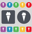 Ice Cream icon sign A set of 12 colored buttons vector image vector image