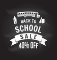back to school design on the chalkboard vector image