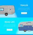 road life flyers with camping trailers vector image vector image