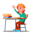 schoolboy pulls his hand to answer a lesson vector image vector image