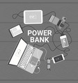 modern devices charging from power bank top andle vector image vector image