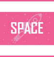 pink drawing where the rocket flies among the vector image vector image