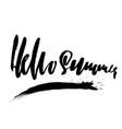 hello summer hand drawn modern brush lettering vector image vector image