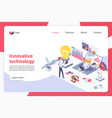innovative technology isometric landing page vector image vector image