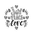 joy peace love hand lettering phrase vector image