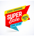 long weekend super sale banner special offer up vector image vector image