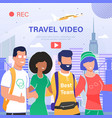 travel video blog flat advertising banner vector image vector image