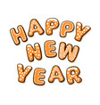 happy new year text composed of gingerbread vector image vector image