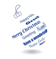A White Christmas Ball Of Made Greeting Phrases vector image