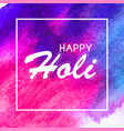 happy holi abstract colorful backgrou vector image