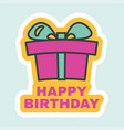 happy birthday sticker with present box sign vector image vector image