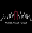we will never forget memorial banner usa vector image vector image