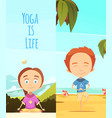 yoga is life two vertical banners vector image vector image
