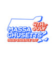 massachusetts state 4th july independence day vector image vector image