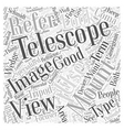 The Glossary of Telescopes Word Cloud Concept vector image vector image