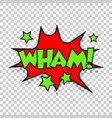 wham comic sound effects sound bubble speech with vector image vector image