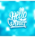 Hello winter greeting card background vector image
