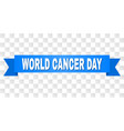 blue stripe with world cancer day caption vector image