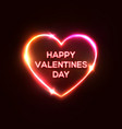 happy valentines day text heart shaped neon sign vector image vector image