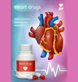 heart drugs realistic promotion poster vector image