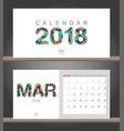 march 2018 calendar desk calendar modern design vector image vector image