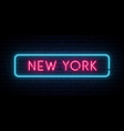 new york neon sign bright light signboard vector image vector image