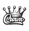 with crown and calligraphic vector image vector image