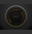 black and gold abstract round luxury frame vector image vector image