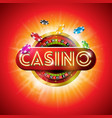 casino with shiny neon light letter vector image vector image