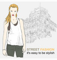 fashion girl on street vector image vector image