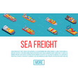 freight ships shipping delivery sea transport on vector image vector image