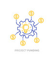 funding in production of new product innovations vector image vector image