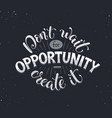 motivational poster about opportunity vector image