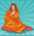 pop art woman relaxing covered with warm blanket vector image vector image