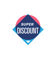 super discount isolated sticker vector image vector image