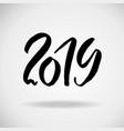 2019 modern dry brush lettering grunge happy new vector image vector image